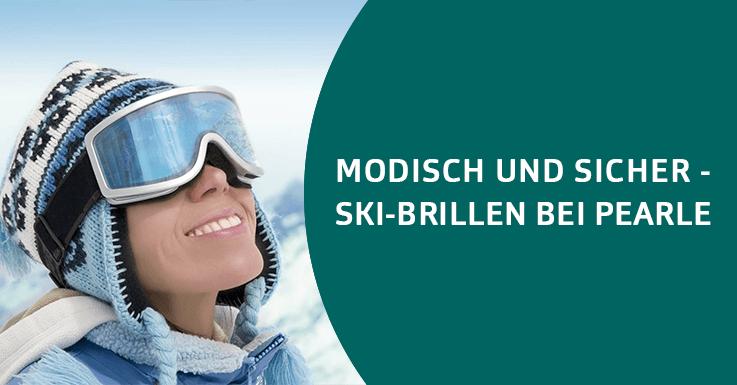 Modische und sichere Ski-Brillen bei Pearle