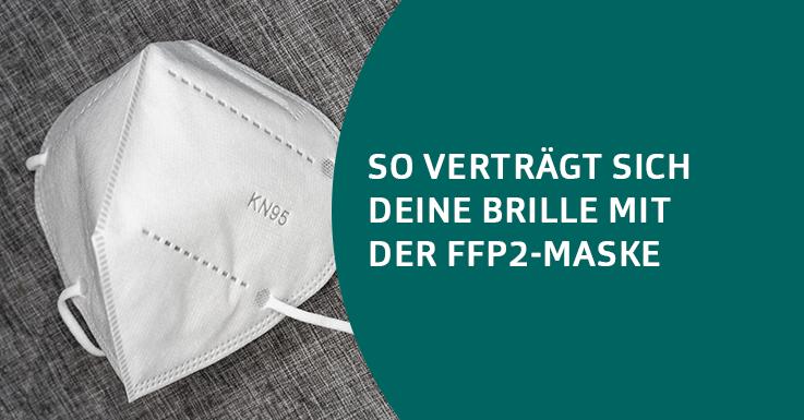 Pearle-Tipps zu FFP2-Maske und Brille