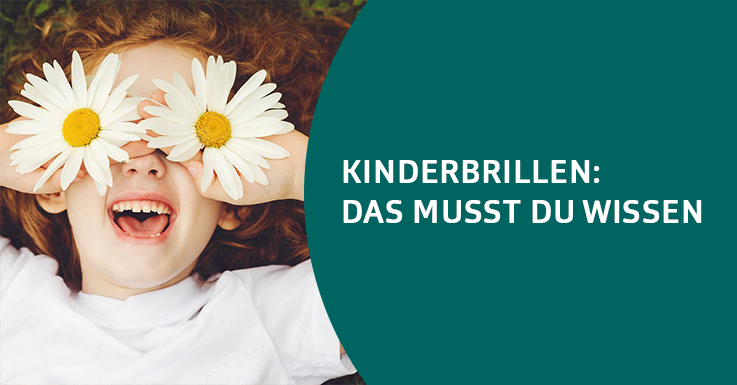 Kinderbrillen: Das musst du wissen