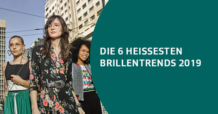 Brillentrends 2019