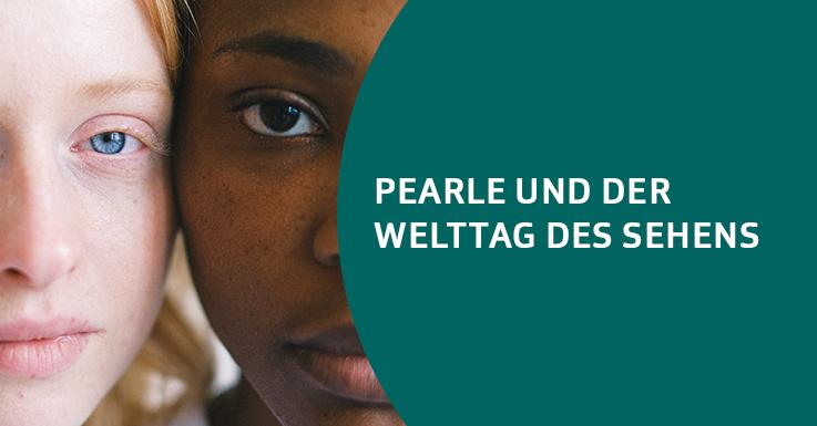 Pearle und der Welttag des Sehens