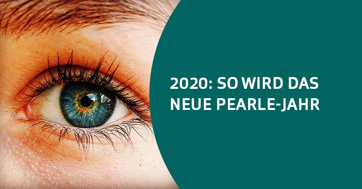 2020: So wird das neue Pearle-Jahr