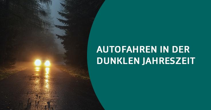 Autofahren in der dunklen Jahreszeit