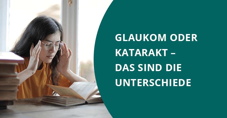 Glaukom oder Katarakt – das sind die Unterschiede